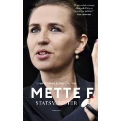 Mette F. - Statsminister
